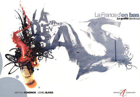 la-france-den-bas-le-graffiti-dans-le-sud-de-la-france-cover
